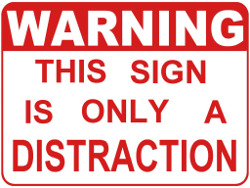 This sign is a digital distraction